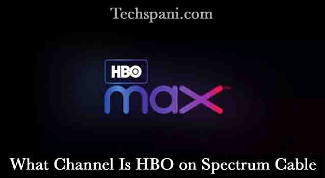 What Channel Is HBO on Spectrum Cable
